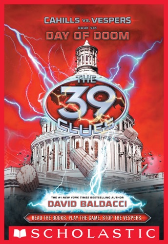 David Baldacci - The 39 Clues: Cahills vs. Vespers Book 6: Day of Doom