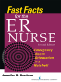 Fast Facts for the ER Nurse, Second Edition