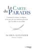 La carte du Paradis - Eben Alexander & Ptolemy Tompkins