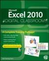 Microsoft Excel 2010 Digital Classroom