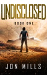 Undisclosed Undisclosed Trilogy Book 1