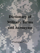 Dictionary of Military Terms and Acronyms