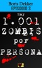 Hay 1001 zombis por persona Episodio 3