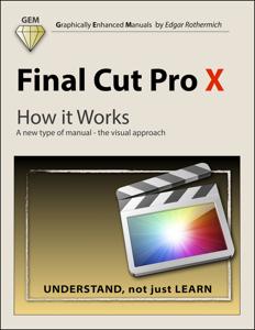 Final Cut Pro X - How It Works ebook