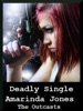 Deadly Single: The Outcasts 1