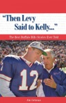 Then Levy Said To Kelly