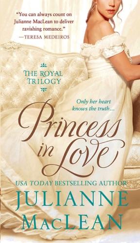 Julianne MacLean - Princess in Love