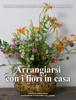 Elena Balsari Berrone - Arrangiarsi con i fiori in casa ilustraciГіn
