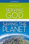 Serving God Saving The Planet Guidebook