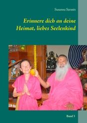 Download and Read Online Erinnere dich an deine Heimat, liebes Seelenkind