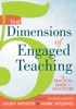 5 Dimensions Of Engaged Teaching, The