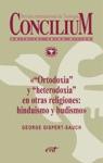 Ortodoxia Y Heterodoxia En Otras Religiones Hinduismo Y Budismo Concilium 355 2014
