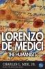 Lorenzo De Medici: The Humanists
