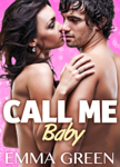 Call me baby - volume 1