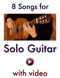 8 Songs for Solo Guitar