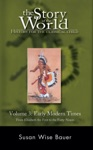 The Story Of The World History For The Classical Child Volume 3 Early Modern Times