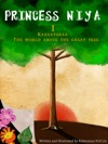 Princess Niya I Kazaataraa-The World Above The Great Tree