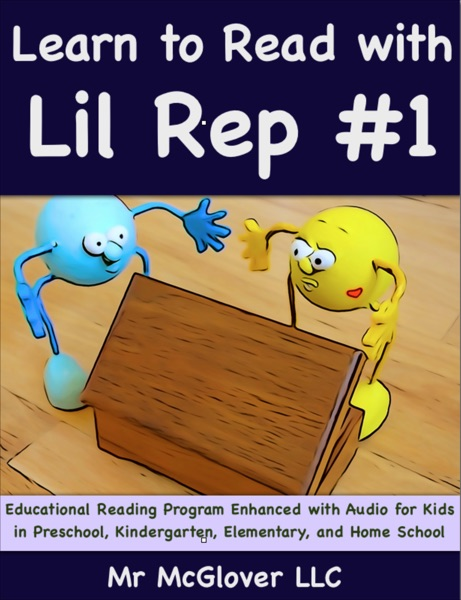 Learn to Read With Lil Rep #1 - Mr McGlover book cover