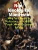 Non-Ideological Manifesto