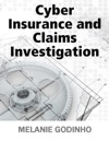 Cyber Insurance And Claims Investigation