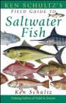 Ken Schultzs Field Guide To Saltwater Fish