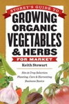 Storeys Guide To Growing Organic Vegetables  Herbs For Market