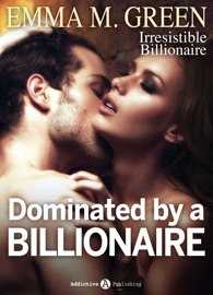 Dominated by a Billionaire - Part 1