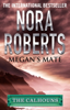 Nora Roberts - Megan's Mate artwork