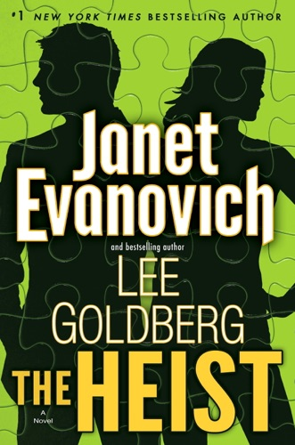 Janet Evanovich & Lee Goldberg - The Heist