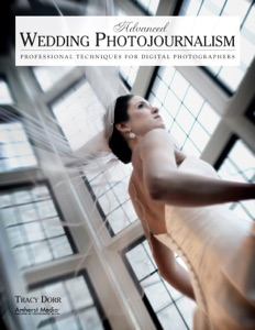Advanced Wedding Photojournalism da Tracy Dorr