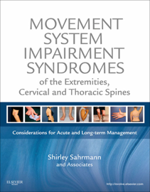 Movement System Impairment Syndromes of the Extremities, Cervical and Thoracic Spines - E-Book