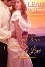 Mail Order Bride: Searching For Love (Brides Of The West Book 3)