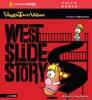 West Slide Story