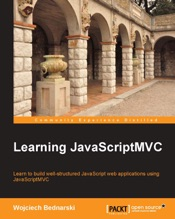 Download and Read Online Learning JavaScriptMVC