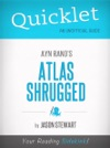 Quicklet On Ayn Rands Atlas Shrugged CliffNotes-like Book Summary