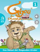 Gijou: Das Rätsel der fliegenden Kinder (interaktiv) mit Hörbuch 78 Minuten