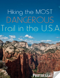 Hiking the Most Dangerous Trail in the U.S.A. book