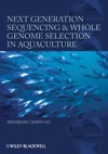 Next Generation Sequencing And Whole Genome Selection In Aquaculture