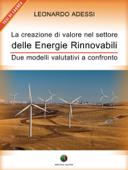 La creazione di valore nel settore delle energie rinnovabili - Due modelli valutativi a confronto