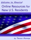 Welcome To America Online Resources For New US Residents