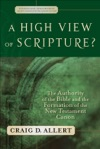 A High View Of Scripture Evangelical Ressourcement