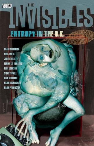 Grant Morrison, Mark Buckingham, Tommy Lee Edwards, Sean Phillips, Steve Yeowell, Phil Jimenez, Paul Johnson & Various Authors - The Invisibles Vol. 3: Entropy in the U.K.