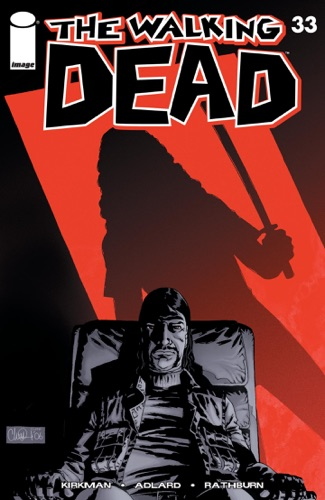 Robert Kirkman, Charlie Adlard, Cliff Rathburn & Rus Wooton - The Walking Dead #33