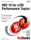 DB2 10 For ZOS Performance Topics
