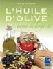 L' Huile d'olive