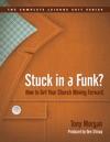 Stuck In A Funk