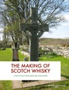 The Making Of Scotch Whisky