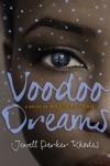 Voodoo Dreams A Novel Of Marie Laveau