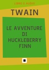 Le Avventure Di Huckleberry Finn Audio