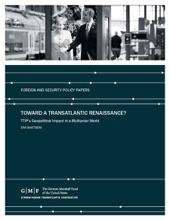 Toward A Transatlantic Renaissance?